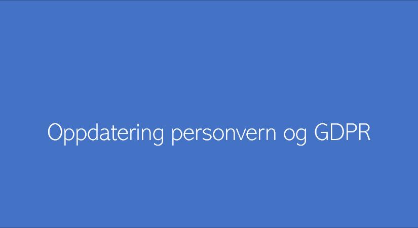 Nyhetsbrev med oppdateringer innenfor personvern, GDPR mv.